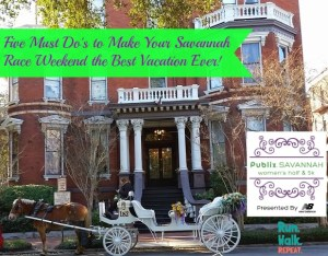 Make your Savannah Race the Best Vacation Ever  – Five Must Dos in Georgia's Historic City