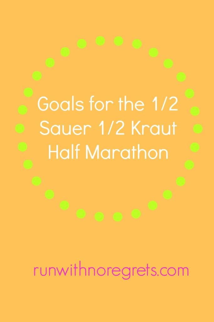 I'm sharing my goals for the 1/2 Sauer 1/2 Kraut Half Marathon in Philadelphia, my last race of the Spring season!