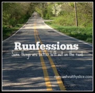 Every month I share my runfessions aka running confessions! Time to vent!