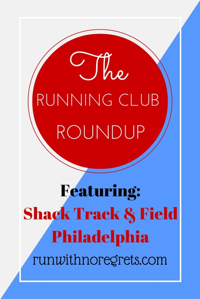 Do you like running, burgers, and shakes? I ran with the Shack Track and Field Running Group for the first time in Philadelphia as part of the Running Club Roundup Series at runwithnoregrets.com