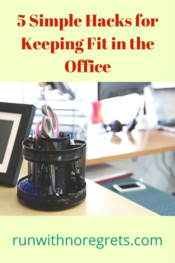 When you work a desk job, it can be hard to keep active! Check out these 5 simple hacks that will help you stay fit and healthy while working in the office! More tips on health and fitness at runwithnoregrets.com!