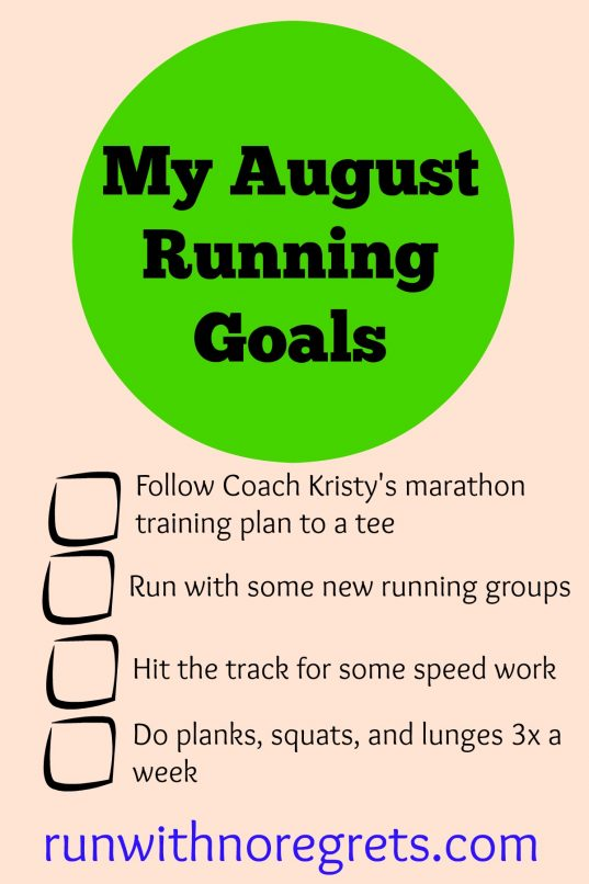 My August Running Goals