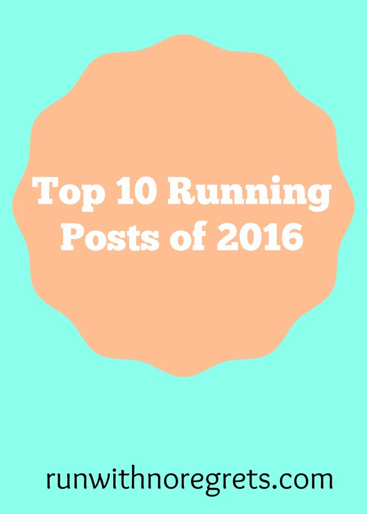 It's been an amazing year of running and another wonderful year at Run With No Regrets! I'm sharing my post popular and most shared posts of the year - check it out and more running fun at runwithnoregrets.com!