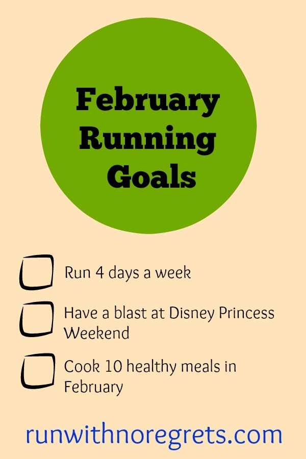 I'm sharing my running and healthy living goals for February! Check it out and more running resources at runwithnoregrets.com!