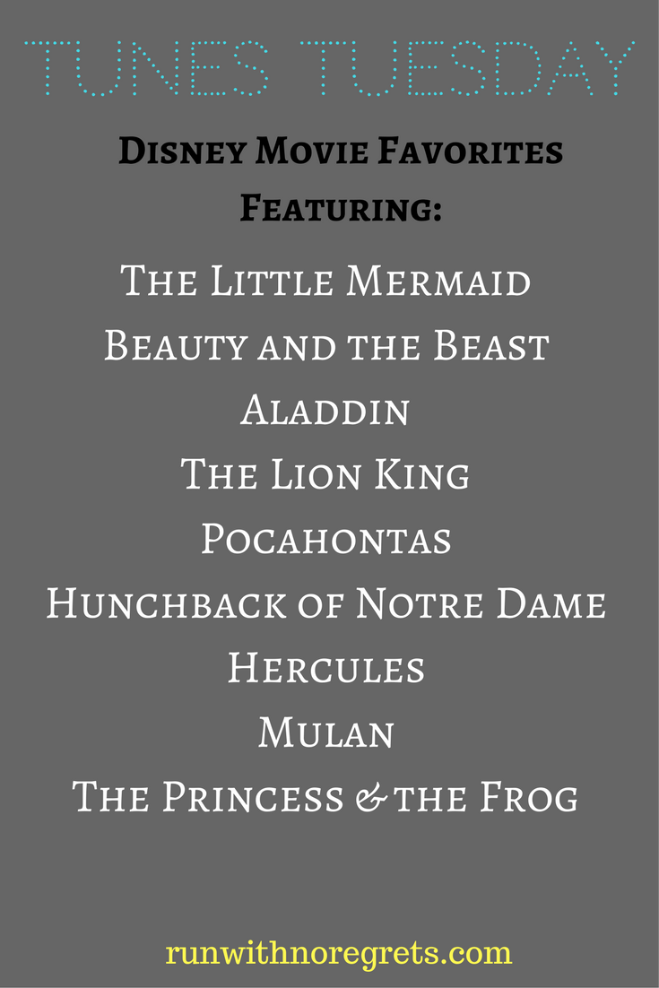 If you love Disney movies, check out this week's Tunes Tuesdays featuring some of your favorite Disney classics!  Find more musical inspiration at runwithnoregrets.com!