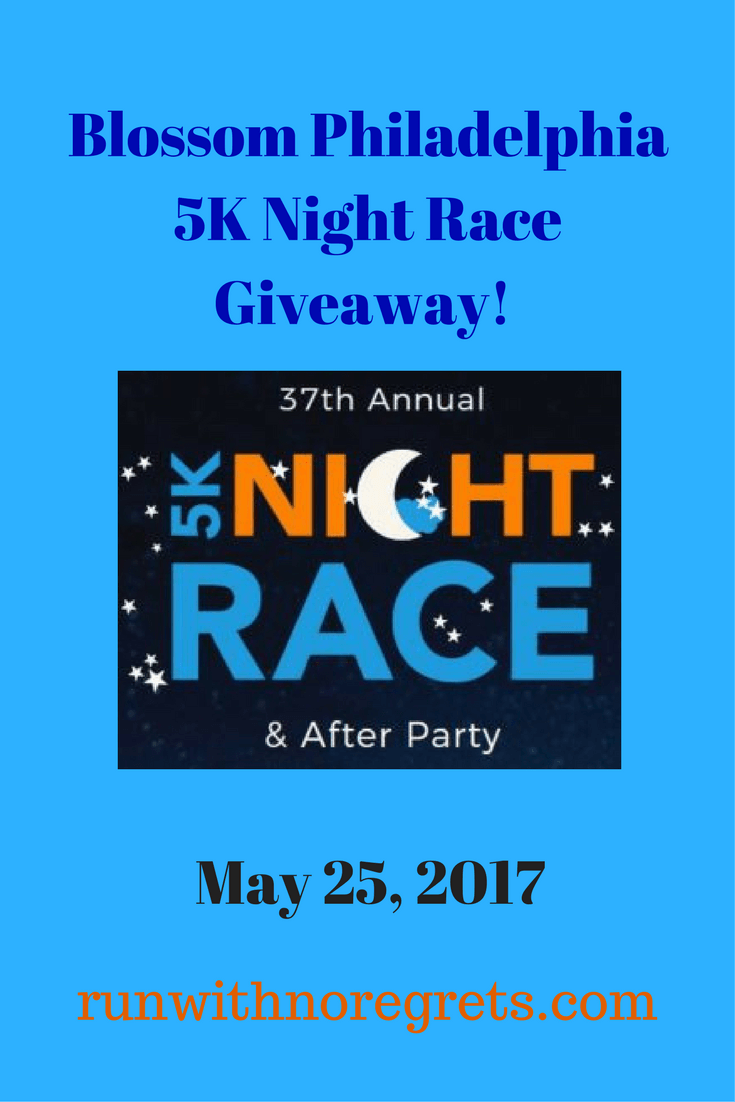 Looking for a fun race in Philly? Check out the Blossom Philadelphia 5K Night Race on May 25, 2017 - I'm giving away 2 free race entries at runwithnoregrets.com!