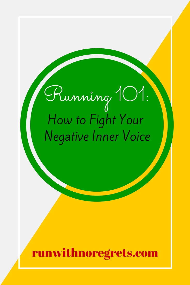 As runners, we can be hard on ourselves sometimes! In this month's Running 101, learn how to fight that inner negative voice! Find more running tips at runwithnoregrets.com!