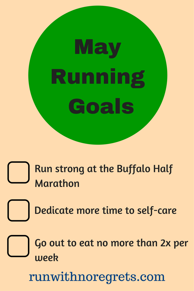 Every month I share my running and fitness goals. Check out my goals for May 2017 and more running chats at runwithnoregrets.com!