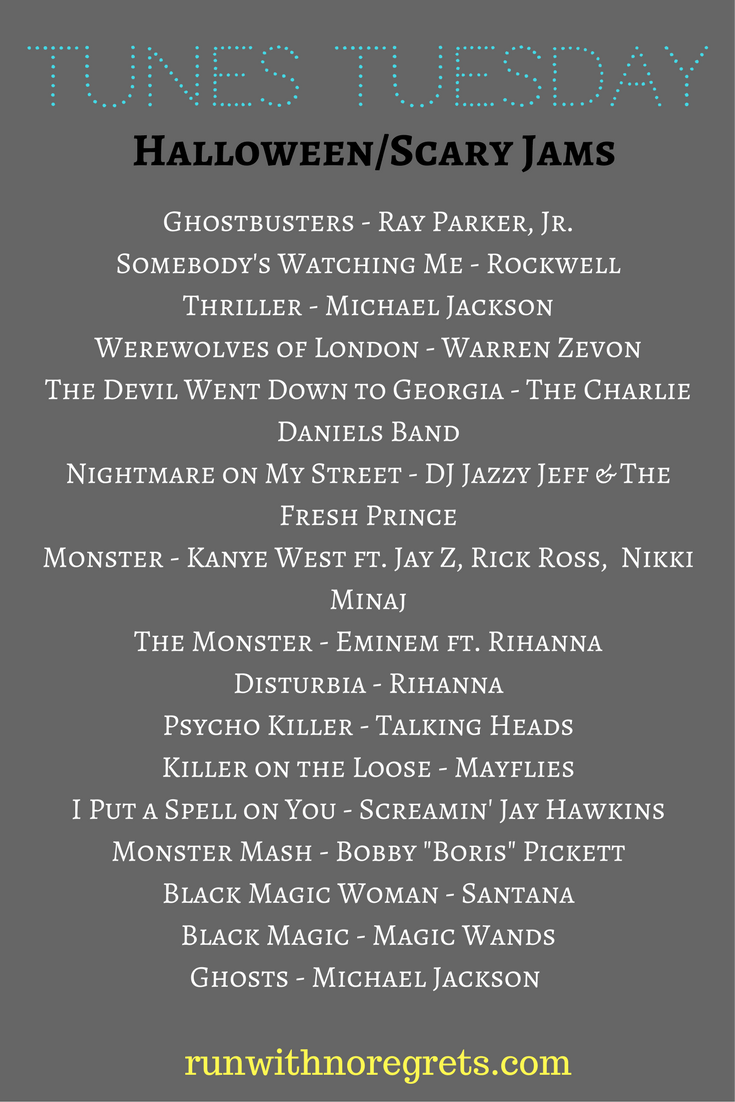 For this month's Tunes Tuesday, we're sharing a few of our favorite scary songs for Halloween! You can find more Tunes Tuesday posts at runwithnoregrets.com!