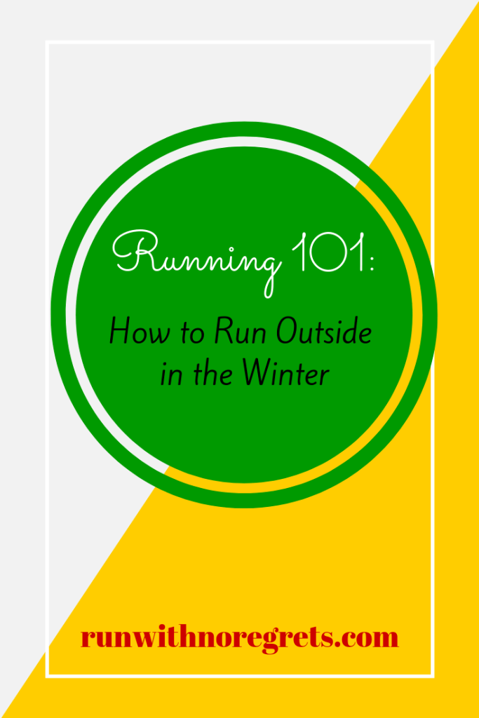 It's COLD outside!  For this month's Running 101, I'm sharing tips on how to get out the door and have a great run this winter!  Find more tips at runwithnoregrets.com!