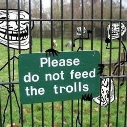لا تطعموا المتصيدين Don't feed the Trolls 9