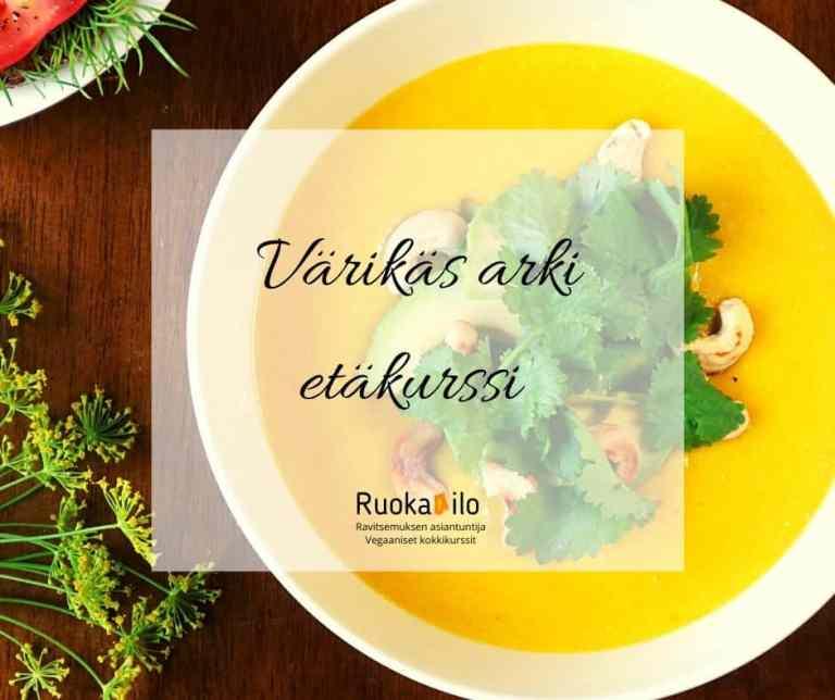 Värikäs arki etäkurssilla kokataan maukasta vegaanista arkiruokaa erilaisia kasviproteiinin lähteitä hyödyntäen.