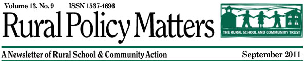 Rural Policy Matters, September 2011: A Newsletter of Rural School and Community Action