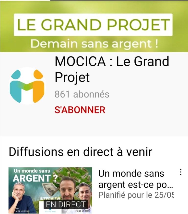 PROJET MOCICA ( UN MONDE SANS ARGENT)