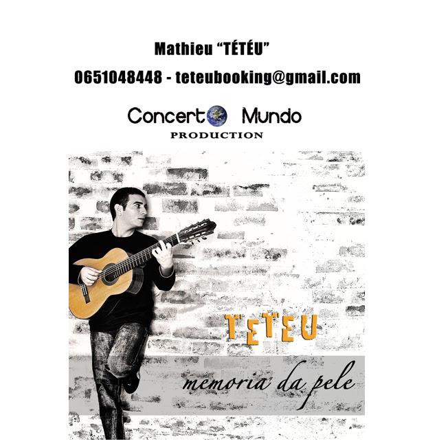 Découvrez ou Redécouvrez Mathieu Tétéu