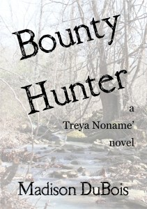 Working cover for Bounty Hunter, by Madison DuBois