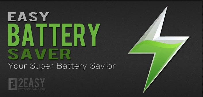 Best Free Android Apps to Save Battery Life - Easy Batter Saver