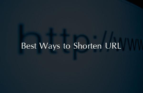 Best Ways to Shorten URL 2016 : Top URL Shorteners