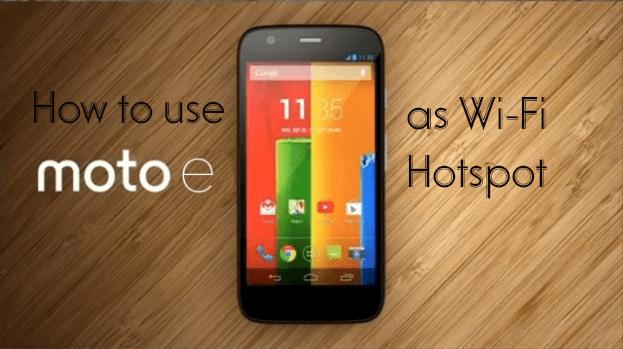 How to Use Moto E as Modem through WiFi Hotspot