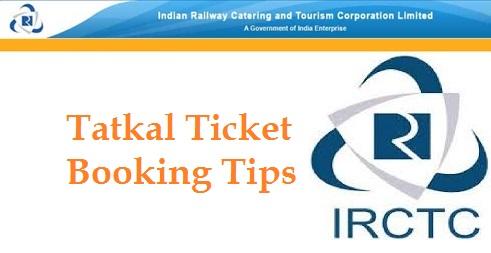 IRCTC Tatkal Tips 2016
