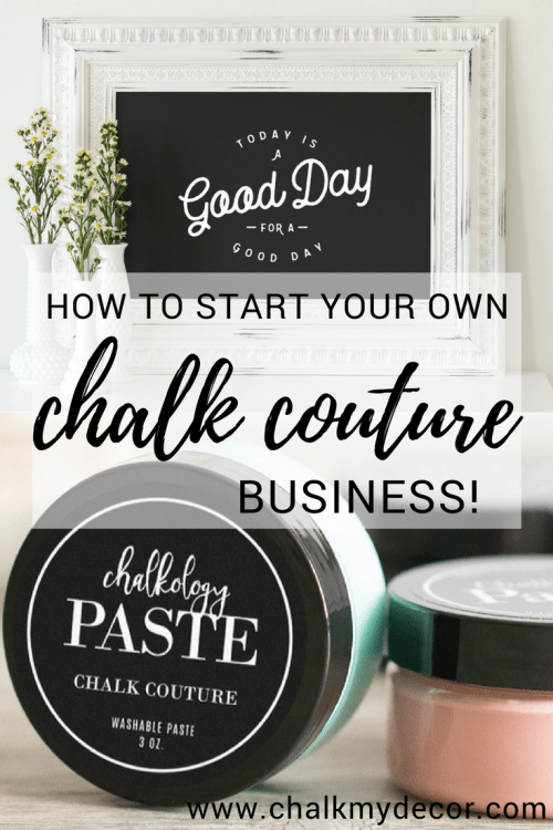 Learn how to start you own Chalk Couture business and create DIY home decor! Chalk Couture is the perfect creative business for those who love to offer handmade products! #rusticorchardhome #chalkcouture #chalkcouturebusiness #creativebusiness #handmade