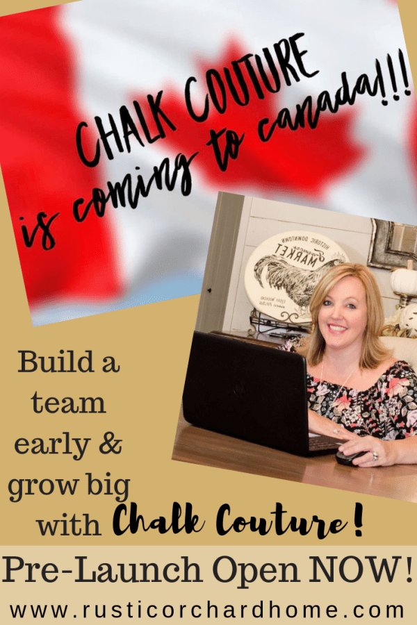 Chalk Couture is coming to Canada!! Pre-Launch pre-registration is happening now & you have the chance to build a team early! Jump over to my blog for the information you need to know about Chalk Couture Canada! #rusticorchardhome #chalkcouture #workfromhome #canada #chalkcouturebusiness