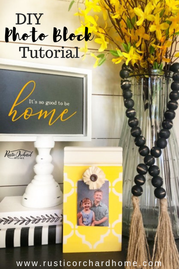 Learn to make a DIY Photo Block with this simple farmhouse home decor tutorial. #rusticorchardhome #diyhomedecor #diyphotoblock #woodenphotoblockframe