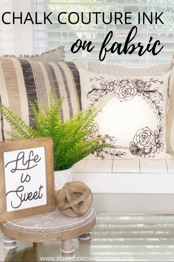Learn how to use Chalk Couture Ink on fabric! This is an easy DIY home decor idea that anyone can do. #rusticorchardhome #diyhomedecor #chalkcouture #chalkcoutureink #inkonfabric