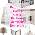 The Secret To Decorating Your Master Bedroom Like Joanna Gaines