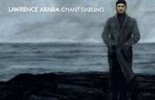 Lawrence de Arabia – Chant Darling