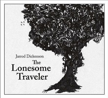 JarrodDickenson-TheLonesomeTraveler