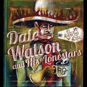 Dale_Watson-El_Rancho_Azul-Frontal