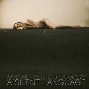 Megaphone-Ou-La-Mort-A-Silent-Language