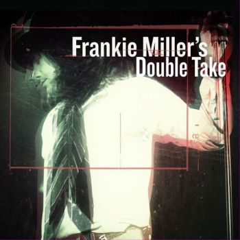 Frankie-Millers-Double-Take-Album-Cover-530