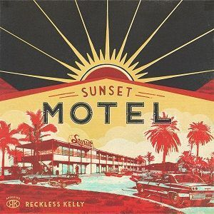 reckless-kelly-sunset-motel-album-cover