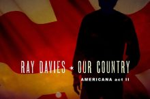 Ray Davies – Our Country: Americana Act II  (Legacy-Sony)