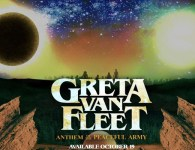 Greta Van Fleet – Anthem of the Peaceful Army (Lava Records-Universal)