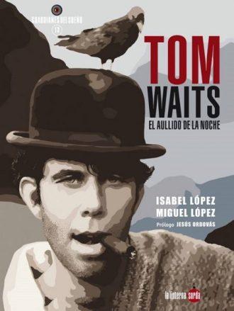 Resultado de imagen de Tom Waits, el aullido de la noche