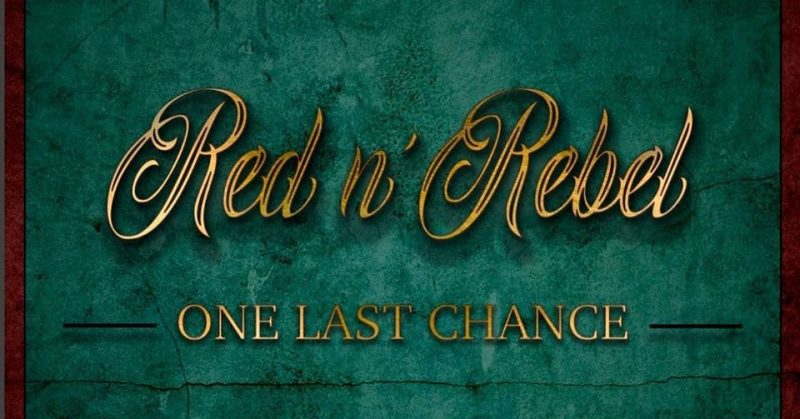 One Last Chance, primer disco de Red n' Rebel