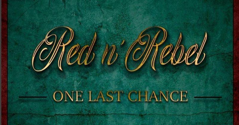 One Last Chance, primer disco de Red n' Rebel