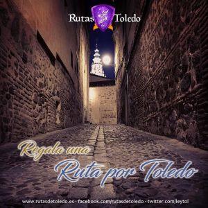 Regala una ruta por Toledo