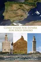 Guía de como viajar por España por poco dinero