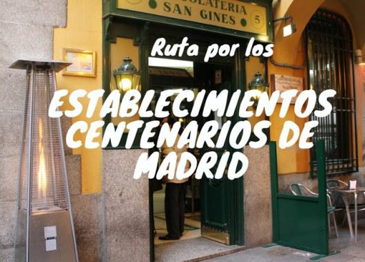 Locales centenarios de Madrid