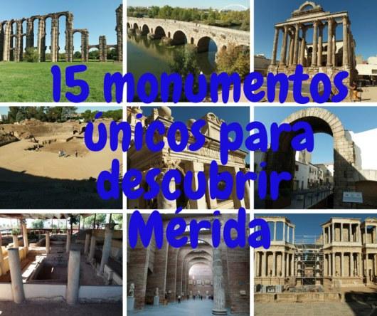 15 monumentos de Mérida