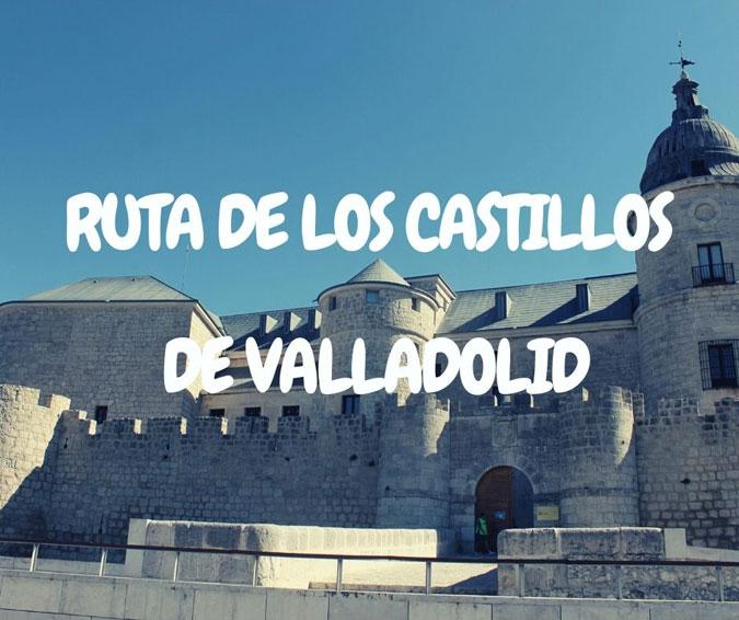 Ruta de los castillos de Valladolid – Portada