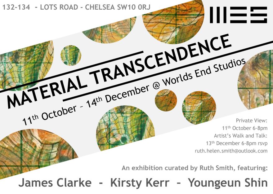 Material Transcendence Exhibition at Worlds End Studios