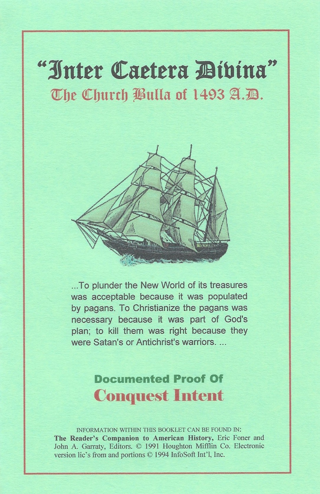 Inter Caetera Divina  Conquest Intent