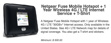 A $500 donation gets you a T-Shirt, sticker, Fuse hotspot, and a year of LTE service. Ongoing service will be an additional $400/year.