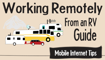Mobile Internet Tips for Working Remotely