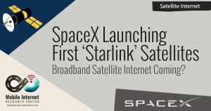 """SpaceX Launching First Two """"Starlink"""" Broadband Internet Satellites – This Weekend! 1"""